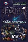 Star Station (NEBADOR, #6)
