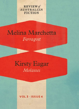 Ferragost / Molasses by Melina Marchetta