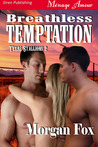 Breathless Temptation (Texas Stallions #2)