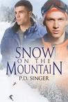 Snow on the Mountain (Mountain, #2)