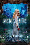 Renegade (The Elysium Chronicles #1)