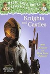 Knights and Castles (Magic Tree House Research Guide, #2)