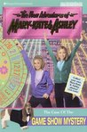The Case of the Game Show Mystery (The New Adventures of Mary-Kate and Ashley, #27)