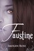 Faustine by Imogen Rose