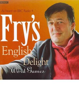 Fry's English Delight: Word Games - Stephen Fry