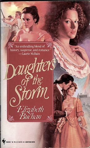 Daughters of the Storm by Elizabeth Buchan