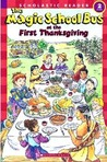 Magic School Bus At the First Thanksgiving