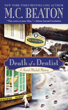 Death of a Dentist (Hamish Macbeth, #13)