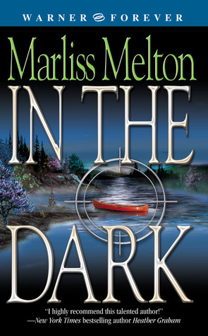 In the Dark by Marliss Melton