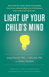 Light Up Your Child's Mind by Joseph S. Renzulli