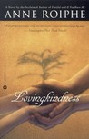 Lovingkindness by Anne Roiphe