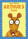 Arthur's Tooth  (Arthur Adventure Series)