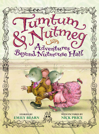 Tumtum and Nutmeg by Emily Bearn