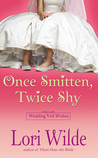 Once Smitten, Twice Shy (Wedding Veil Wishes, #2)