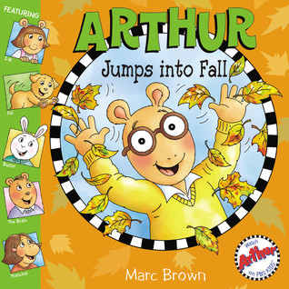 Arthur Jumps Into Fall by Marc Brown