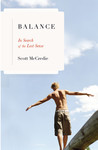 Balance: In Search of the Lost Sense