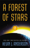 A Forest of Stars (The Saga of Seven Suns, # 2)