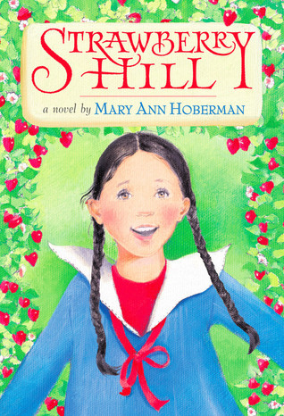 Strawberry Hill by Mary Ann Hoberman