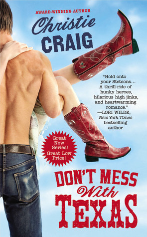 Don't Mess with Texas by Christie Craig