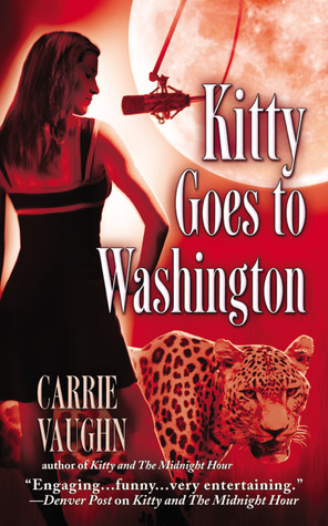 Review: Kitty Goes To Washington by Carrie Vaughn