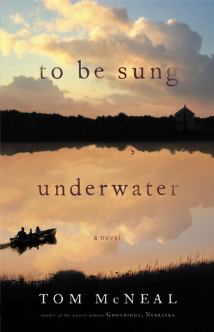 To Be Sung Underwater by Tom McNeal