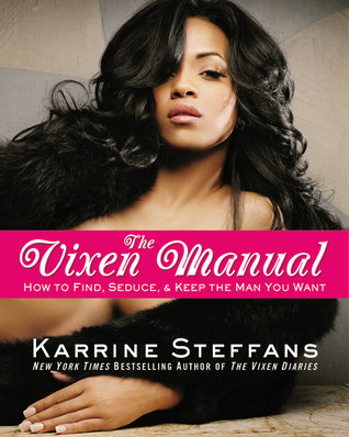 The Vixen Manual by Karrine Steffans