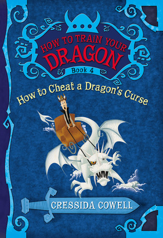 How to Cheat a Dragon's Curse (How to Train Your Dragon, #4)