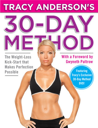 Tracy Anderson's 30-Day Method by Tracy Anderson
