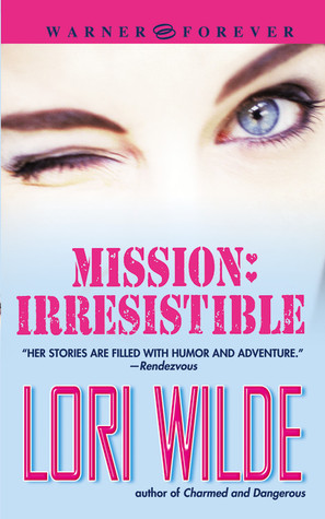 Mission by Lori Wilde
