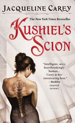 Kushiel's Scion (Imriel's Trilogy, #1) by Jacqueline Carey