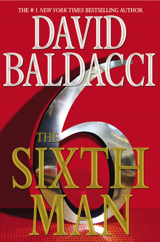 The Sixth Man by David Baldacci