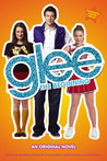 The Beginning (Glee, #1)