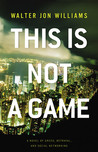 This Is Not a Game (Dagmar, #1)