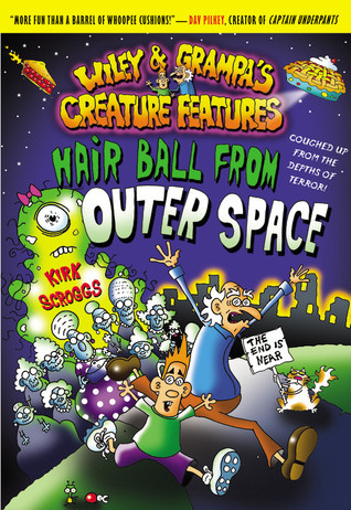 Hair Ball from Outer Space by Kirk Scroggs