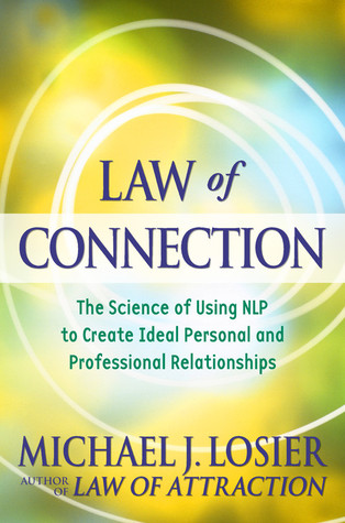Law of Connection by Michael J. Losier