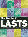 The Book of Lasts: The Stories Behind the Endings That Changed the World