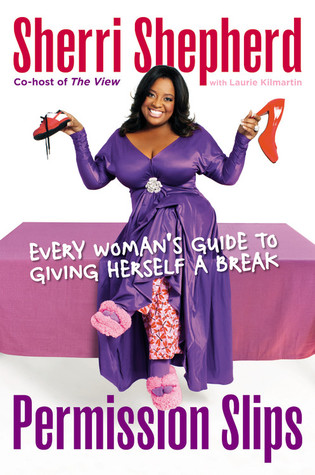 Permission Slips by Sherri Shepherd