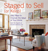 Staged to Sell (or Keep): Easy Ways to Improve the Value of Your Home