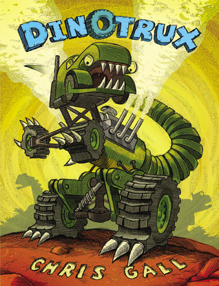 Dinotrux by Chris Gall