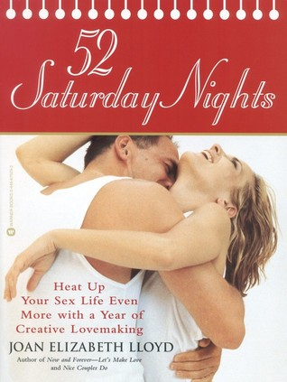 52 Saturday Nights by Joan Elizabeth Lloyd