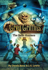 The Relic Hunters (Grey Griffins: The Clockwork Chronicles, #2)
