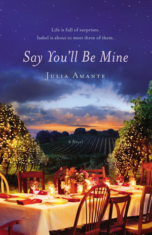 Say You'll Be Mine by Julia Amante