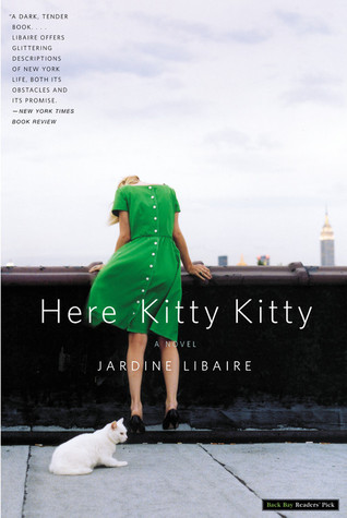 Here Kitty Kitty by Jardine Libaire