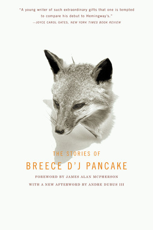The Stories of Breece D'J Pancake by Breece D'J Pancake