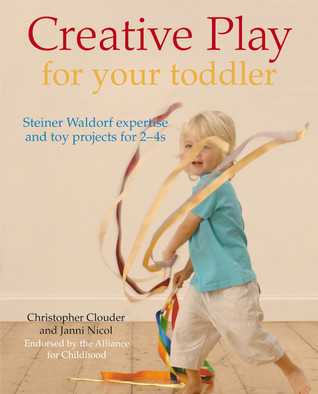 Creative Play for Your Toddler by Christopher Clouder
