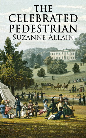 The Celebrated Pedestrian by Suzanne Allain