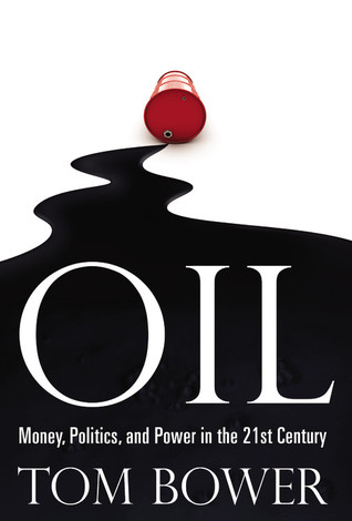 Oil: Money, Politics, and Power in the 21st Century
