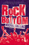 Rock Bottom: A Novel