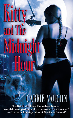 Josh Reviews: Kitty and the Midnight Hour by Carrie Vaughn