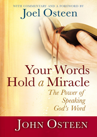 Your Words Hold a Miracle by John Osteen